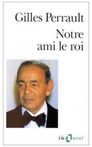 Notre ami le roi de Ph.L. alias Gilles Perrault